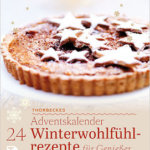 Verlosung – Adventskalender: Winterwohlfühlrezepte für Genießer