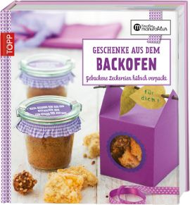 https://www.topp-kreativ.de/geschenke-aus-dem-backofen-5906.html?listtype=search&searchparam=aus%20dem%20backofen